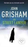 The Street Lawyer - John Grisham