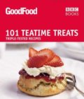 Good Food: 101 Teatime Treats -