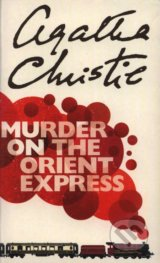 Murder on the Orient Express - Agatha Christie