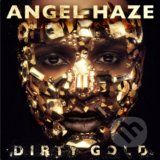 Angel Haze: Dirty Gold - Angel Haze