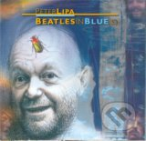 Peter Lipa: Beatles in blue(s) - LIPA PETER - BEATLES IN BLUE(S)