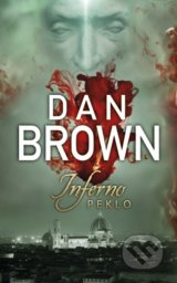 Inferno - Peklo - Dan Brown