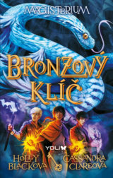 Magisterium 3: Bronzový klíč - Cassandra Clare, Holly Black