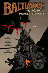Baltimore 2: Prokleté zvony - Mike Mignola, Christopher Golden