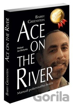 Kniha Ace on the River (Barry Greenstein) - Barry Greenstein