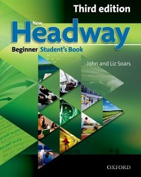 Kniha New Headway Beginner 3rd Edition Student's Book (Soars, J. - Soars, L.) - John and Liz Soars