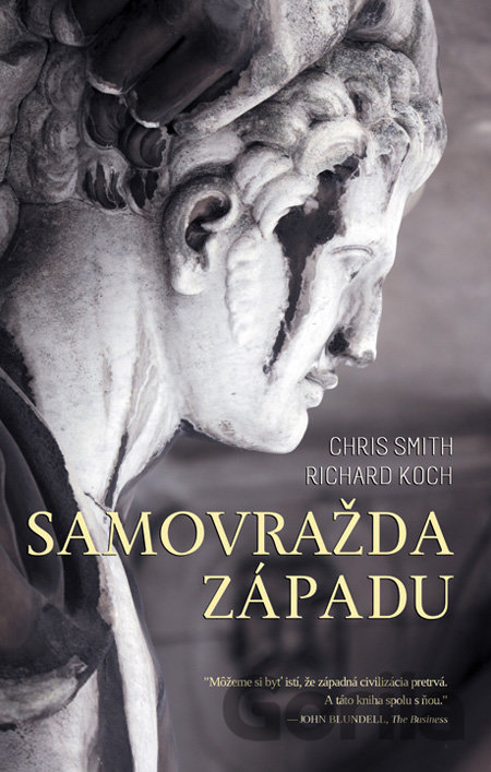Kniha Samovražda Západu (Richard Koch a Chris Smith) [SK] - Richard Koch, Chris Smith