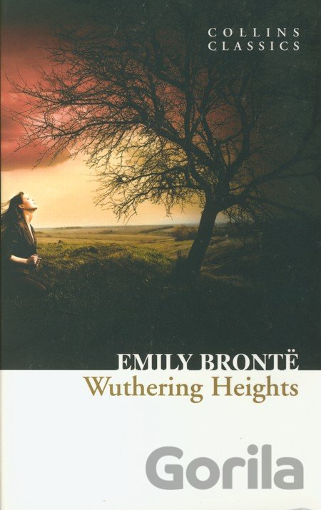 Kniha Wuthering Heights (Collins Classics) (Bronte, E.) [paperback] - Emily Brontë