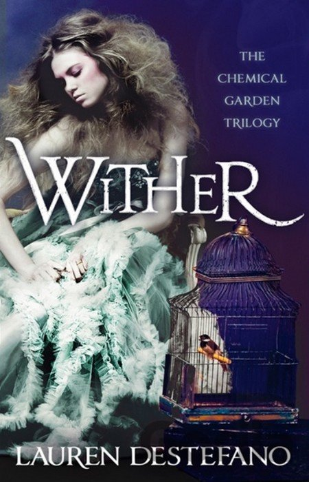 Kniha Wither - Lauren DeStefano