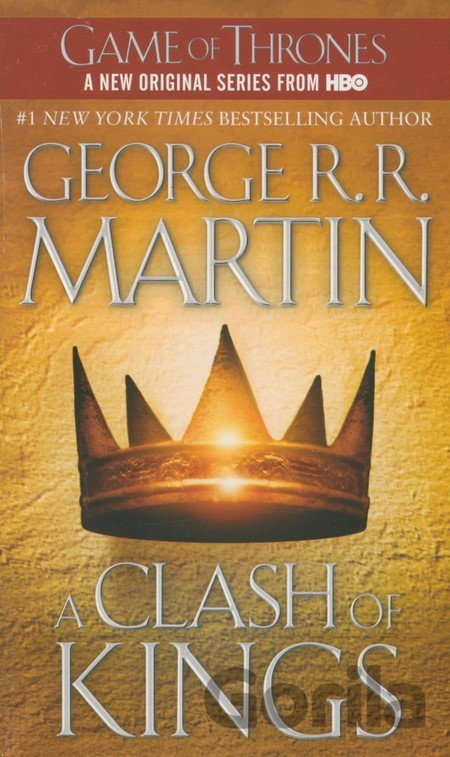 Kniha A Song of Ice and Fire 2 - A Clash of Kings (R. R. Martin George) - George R.R. Martin