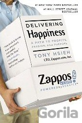 Kniha Delivering Happiness (Tony Hsieh) - Tony Hsieh