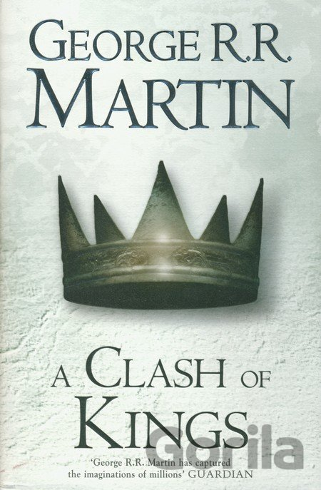 Kniha A Song of Ice and Fire (2) - A Clash of Kings... (George R. R. Martin) - George R.R. Martin
