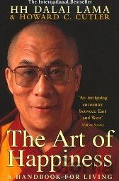 Kniha The Art of Happiness: A Handbook for Living (... (The Dalai Lama , Howard C. Cut - Dalajláma