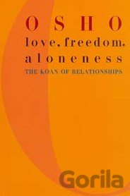 Kniha Love, Freedom and Aloneness (Osho) (Paperback) - Osho