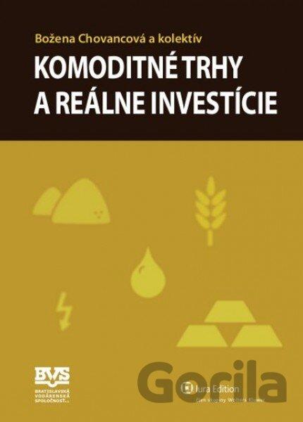 Kniha: Komoditné trhy a reálne investície (Božena Chovancová a  kolektív)(Božena Chovancová, ) za 8,40€ | Gorila