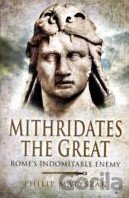 Kniha Mithridates the Great - Philip Matyszak