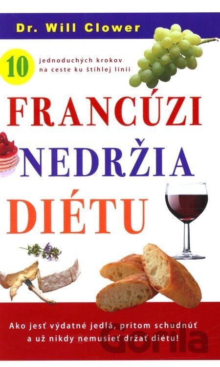69378087e Kniha: Francúzi nedržia diétu (Clower Will)(Will Clover) za 13,90 ...