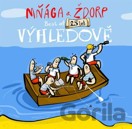 Mnaga A Zdorp - Vyhledove! Best Of 25let