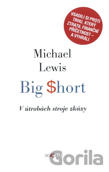 Kniha Big Short (Michael Lewis) [CZ] - Michael Lewis