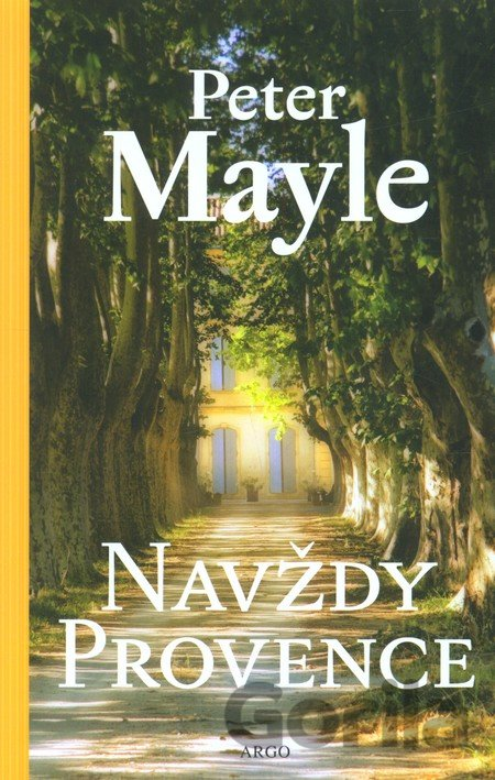 Kniha Navždy Provence - Peter Mayle