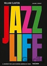 Kniha Jazzlife (William Claxton (Foreword, Photographer), Joachim-Ernst Berendt) (Hard - Joachim E. Berendt