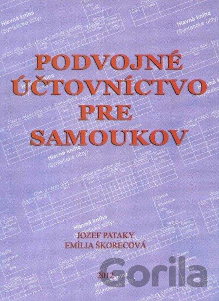 Kniha  Podvojné účtovníctvo pre samoukov (Jozef Pataky)  SK (Jozef ... 459c4d25507