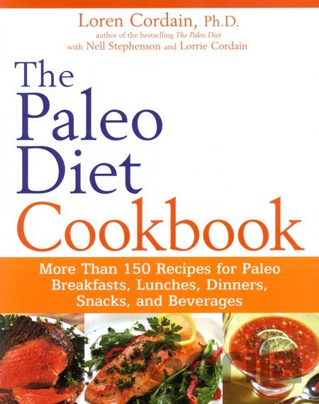 Kniha The Paleo Diet Cookbook - Loren Cordain