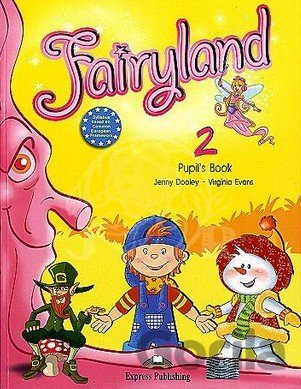 Kniha Fairyland 2: Pupil's Book - Jenny Dooley