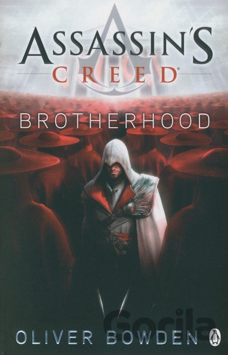 Kniha Assassin's Creed: Brotherhood - Oliver Bowden