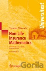 Kniha Non-Life Insurance Mathematics - Thomas Mikosch
