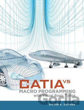 Kniha Catia V5 Macro Programming With Visual Basic Script - Dieter R. Ziethen