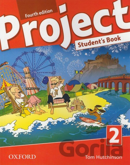 Kniha Project Fourth Edition 2 Student´s Book (International English Version) (Tom Hut - Tom Hutchinson