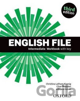 Kniha New English File - Intermediate - Workbook with Key - Christina Latham-Koenig, Clive Oxenden, Jane Hudson