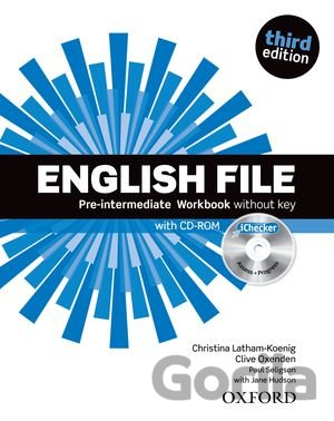 Kniha English File Third Edition Pre-intermediate Workbook Without Answer Key with iCh - Christina Latham-Koenig, Clive Oxenden