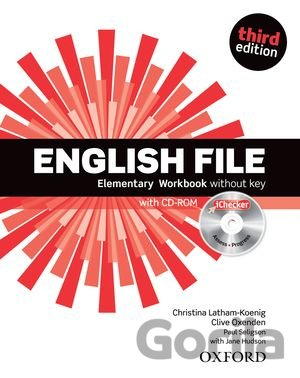 Kniha English File Third Edition Elementary Workbook Without Answer Key with iChecker - Clive Oxenden, Paul Seligson, Jane Hudson