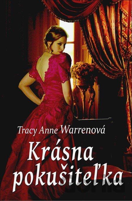72365fc09c63 Kniha  Krásna pokušiteľka (Anne Warrenová Tracy)(Tracy Anne Warren ...