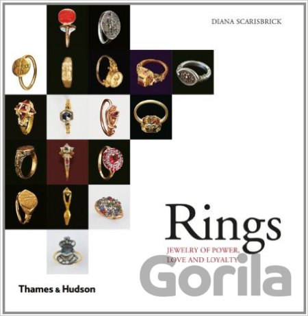 Kniha Rings: Jewelry of Power, Love and Loyalty  (Diana Scarisbrick) - Diana Scarisbrick