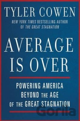 Kniha Average is Over - Tyler Cowen