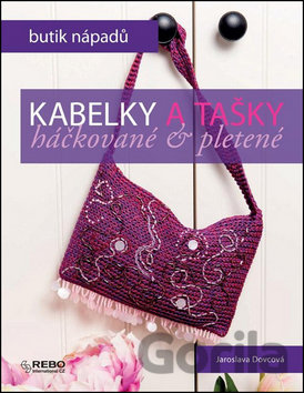 5a31e0459caf Kniha  Kabelky a tašky háčkované a pletené - Butik nápadů (Jaroslava ...