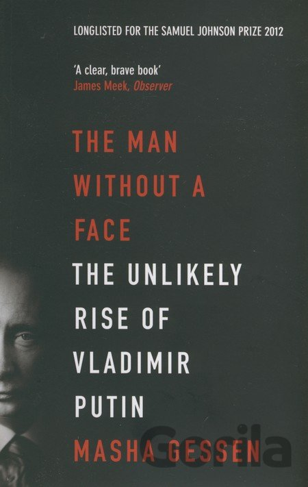 Kniha The Man Without a Face - Masha Gessen