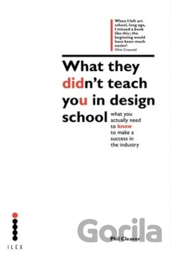 Kniha What They Didnt Teach You Design School - Phil Cleaver