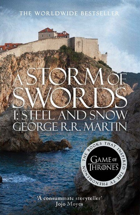 Kniha A Storm of Swords: Part 1 Steel and Snow (A S... (George R. R. Martin) - George R.R. Martin
