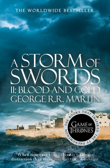 Kniha A Storm of Swords: Part 2 Blood and Gold (A S... (George R. R. Martin) - George R.R. Martin