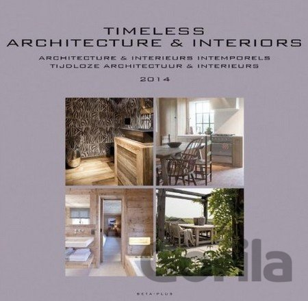 Kniha Timeless Architecture & Interiors: Yearbook 2... (Wim Pauwels) - Wim Pauwels