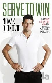 Kniha Serve To Win: The 14-Day Gluten-free Plan for... (Novak Djokovic) - Novak Djokovič