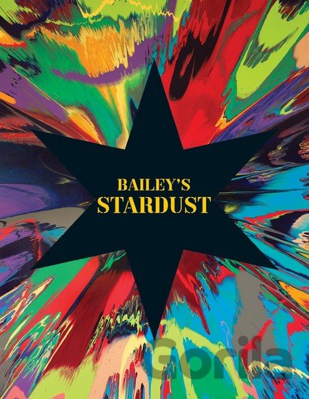 Kniha Bailey's Stardust - David Bailey, Tim Marlow