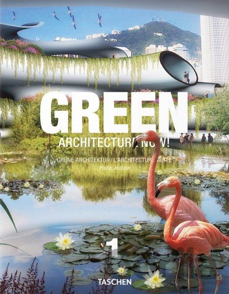 Kniha Green Architecture Now!: v. 1 (Philip Jodidio) (Hardcover) - Philip Jodidio