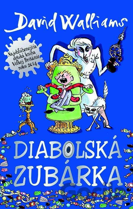 Kniha Diabolská zubárka (Walliams David) - David Walliams