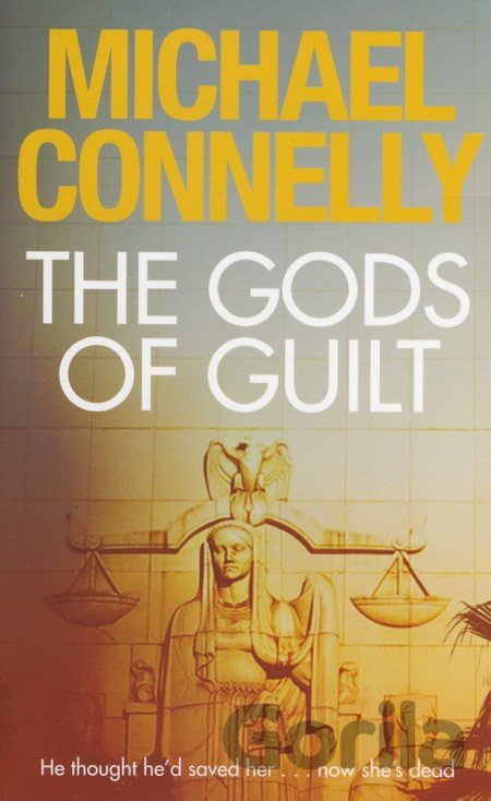 Kniha The Gods of Guilt (Michael Connelly) (Paperback) - Michael Connelly