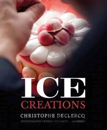 Kniha Ice Creations - Christophe Declerq
